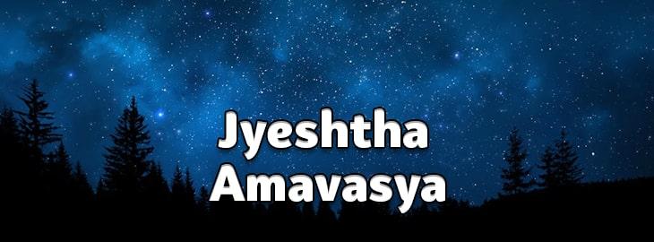 Jyeshtha Amavasya