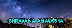 Shravana Amavasya
